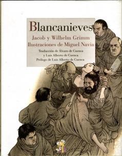 BLANCANIEVES Miguel Navia