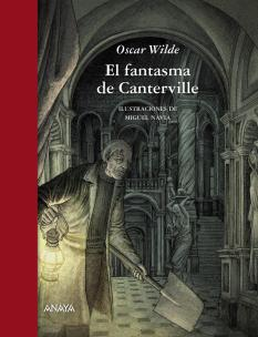 EL FANTASMA DE CANTERVILLE de OSCAR WILDE Miguel Navia