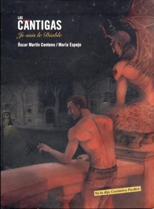 """Cubierta para el poemario """"Las Cántigas, Je suis le diable""""."""